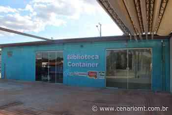 Sorriso: Biblioteca Container será entregue à população nesta quarta-feira - CenárioMT
