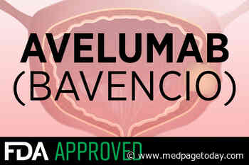 FDA OKs First-Line Avelumab Maintenance in Bladder Cancer