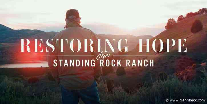 RESTORING HOPE: Join Glenn live from Standing Rock Ranch to restore the American covenant