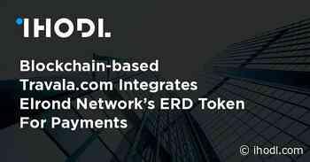 Blockchain-based Travala.com Integrates Elrond Network's ERD Token For Payments - ihodl.com