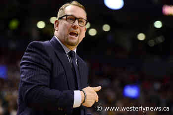 Raptors coach Nurse says despite layoff, his players 'look fantastic' - Westerly News