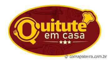 Jaboticabal: entidades se unem e promovem 1º Quitute em Casa - Com a Palavra