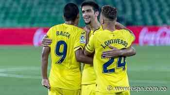 Bacca generó un penal y dio una asistencia en la victoria de Villarreal - ESPN