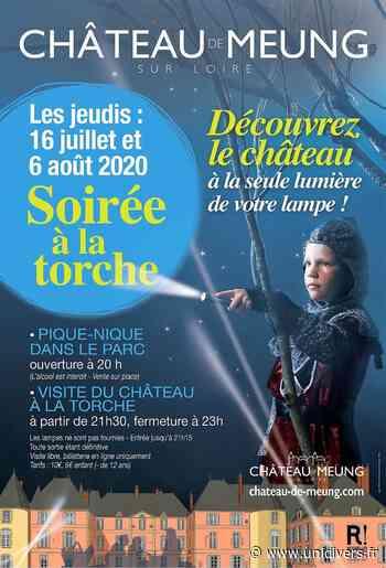 Soirée à la torche au château ! Château de Meung-sur-Loire jeudi 16 juillet 2020 - Unidivers