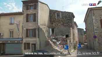 Séisme du Teil : reconstruire sept mois après le drame - LCI