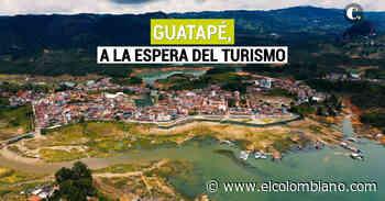 La crisis turística que atraviesa Guatapé - El Colombiano