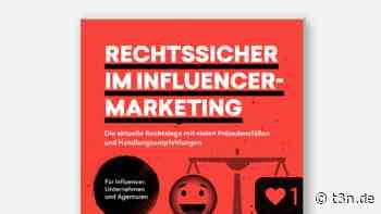 Rechtssicher im Influencer-Marketing: Der neue Guide von t3n und Luther - t3n Magazin