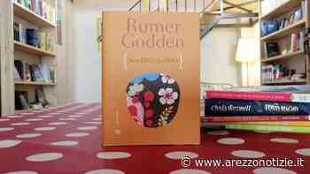 Nella città una rosa: il capolavoro assoluto di Rumer Godden. I consigli di Elena - Arezzo Notizie