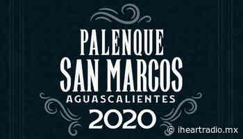 Cancelan Palenque de la Feria Nacional de San Marcos 2020 - iHeartRadio México