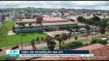 Hospital de Altamira, no PA, está com todas as UTIs ocupadas - G1