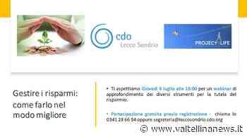 CdO Lecco e Sondrio: webinar sulla gestione del risparmio - Valtellina News
