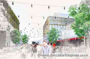 First look at potential redevelopment of Doncaster town centre - Doncaster Free Press