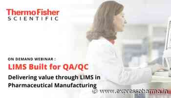 On Demand Webinar : Delivering value through LIMS in Pharmaceutical Manufacturing - Express Pharma