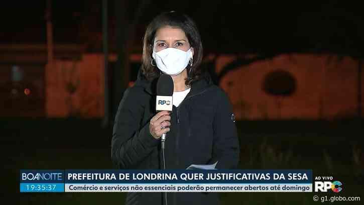 Coronavírus: Prefeito de Londrina entra com recurso sobre medidas restritivas de decreto estadual - G1