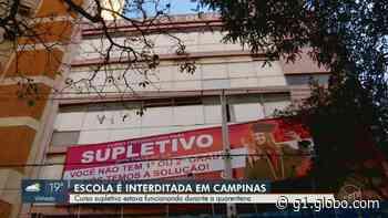 Coronavírus: escola de supletivo é multada após aplicar prova presencial em Campinas - G1