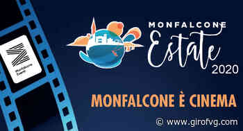 Monfalcone è cinema - estate 2020 - Giro FVG