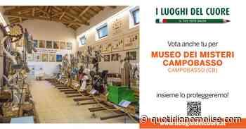 """Il Museo dei Misteri di Campobasso candidato tra """"I Luoghi del Cuore"""" FAI 2020 - Il Quotidiano del Molse"""