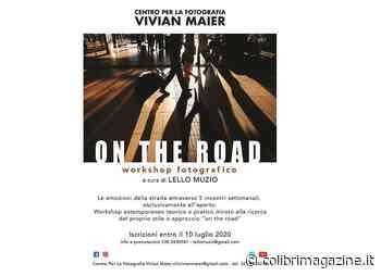 """Centro per la fotografia Campobasso """"Vivian Maier"""". Parte il workshop """"On the road"""" con Lello Muzio - Il Colibrì"""