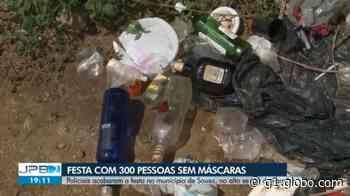 Coronavírus: polícia encerra festa com pelo menos 300 pessoas em Sousa, Sertão da PB - G1