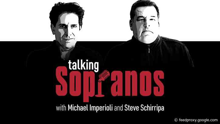 Rewatch Every Episode of The Sopranos  with the Talking Sopranos Podcast, Hosted by Michael Imperioli & Steve Schirripa