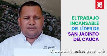 EL TRABAJO INCANSABLE DEL LÍDER DE SAN JACINTO DEL CAUCA - Congreso de la República