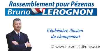 PEZENAS - Communiqué de Bruno Lerognon pour le Rassemblement pour Pézenas - Hérault-Tribune
