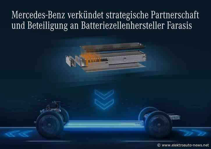 Mercedes verkündet Partnerschaft und Beteiligung an Batteriezellenhersteller Farasis