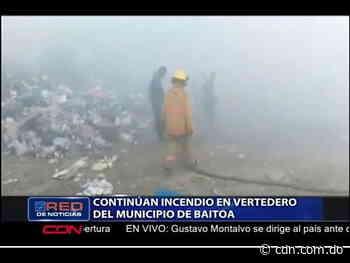 Continúan incendio en vertedero de Baitoa en Santiago - CDN