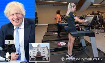Boris Johnson will reopen gyms and theaters as soon as possible in a few weeks.