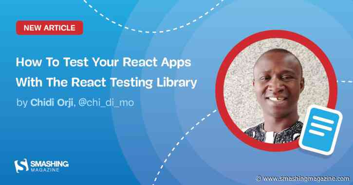 How To Test Your React Apps With The React Testing Library