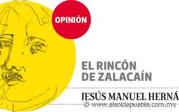 Otra batalla del Chile en Nogada | EL RINCÓN DE ZALACAÍN - El Sol de Puebla