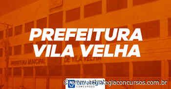 Prefeitura Vila Velha: saiu homologação do resultado... - Estratégia Concursos