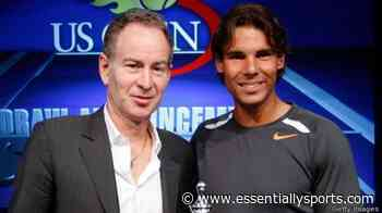 """That Might Be Tricky For Him"" – John McEnroe on Rafael Nadal Playing Both French and US Open - Essentially Sports"