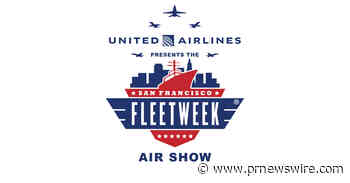 The 2020 San Francisco Fleet Week Air Show Presented by United Postpones to 2021 in Response to COVID-19