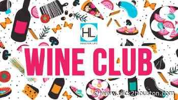 Be a part of Houston Life's WINE CLUB! - KPRC Click2Houston