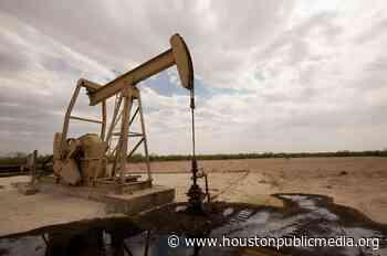 Houston Oil And Gas Companies Can Expect $40 A Barrel Oil Through 2020 - Houston Public Media