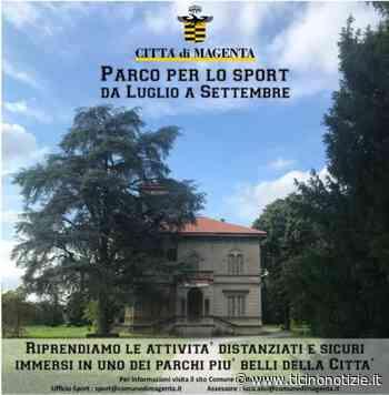 Magenta, il Parco di Villa Naj Oleari si trasforma in parco dedicato allo sport e al benessere - Ticino Notizie