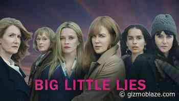 """Big Little Lies Season 3: """"Nicole Kidman"""" & """"Reese Witherspoon"""" With Your Other Favourite Act ... - Gizmo Blaze"""