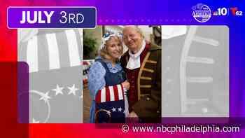 July 3: Wawa Welcome America Presents a Historic Adventure, Music Play Patrol, Esports Tourney - NBC 10 Philadelphia