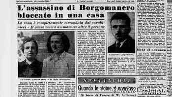 Quel duplice omicidio di Borgomanero del 1949: spunta una nuova ipotesi - La Stampa
