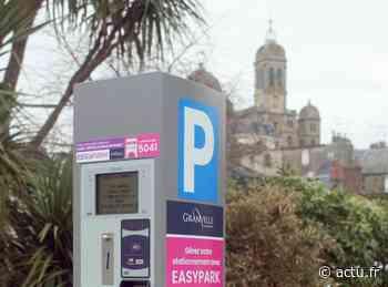 Granville : dès le 1er juillet, le stationnement redevient payant, sauf la première heure - actu.fr