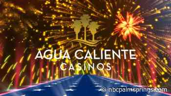 Fireworks Show at Agua Caliente Rancho Mirage Casino Still on, Tribe Says - NBC Palm Springs