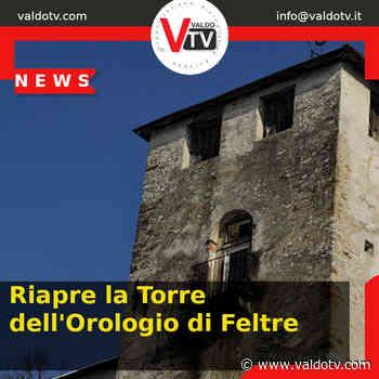 Riapre la Torre dell'Orologio di Feltre - Valdo Tv - Organizzazione Giornalistica Europea