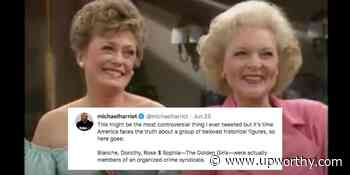 A theory that The Golden Girls were an 'organized crime syndicate' is hilariously plausible - Upworthy