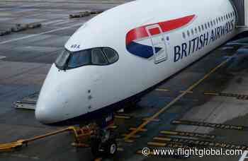 British Airways outlines return of more long-haul services - Flightglobal