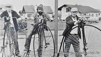 Manching: Auftritte mit dem Hochrad - Drei Manchinger Originale sorgten ab 1980 für Furore - Radtouren als Massenbewegung - donaukurier.de