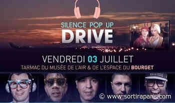 Silence Pop Up Drive au Bourget : films et concerts sur le tarmac de l'aéroport en drive in - sortiraparis