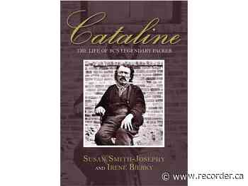 Book review: Packer Cataline a strong and reliable B.C. pioneer - Brockville Recorder and Times