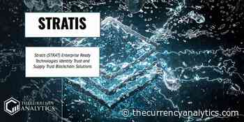 Stratis (STRAT) Enterprise Ready Technologies Identity Trust and Supply Trust Blockchain Solutions - The Cryptocurrency Analytics