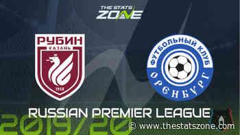 2019-20 Russian Premier League – Rubin Kazan vs Orenburg Preview & Prediction - The Stats Zone